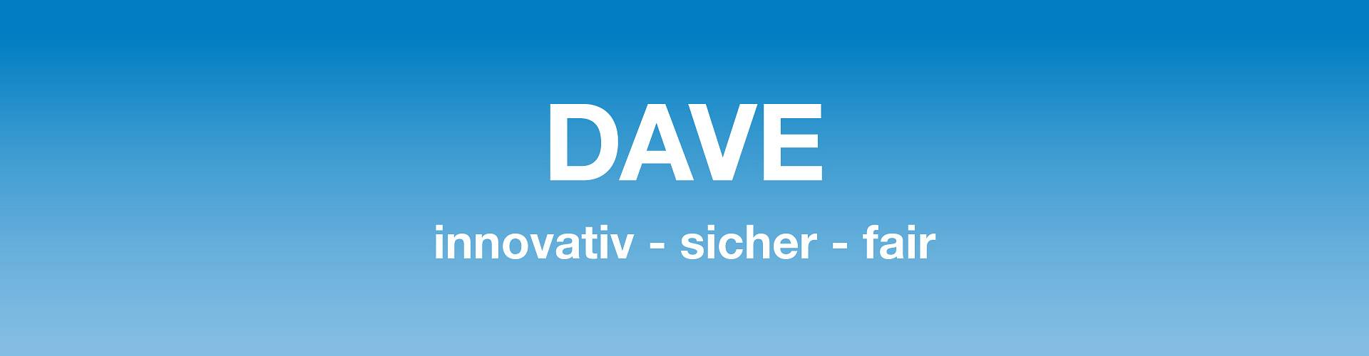 DAVE - innovativ - sicher - fair RE/MAX