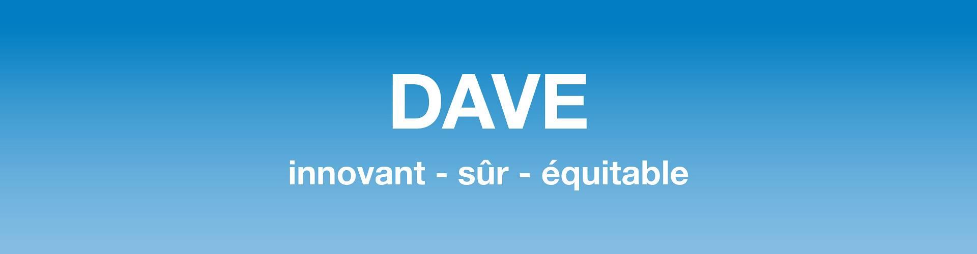 DAVE - innovant - sûr - équitable RE/MAX